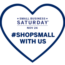 Shop Small with Us! – Small Business Saturday 2018