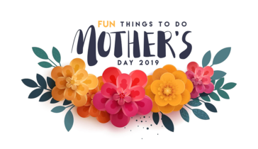 Mothers Day 2019 in Southern California